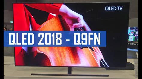 Samsung Q9fn Q9fn Qled Tv 2018 Mit Direct Led Und Hdr10 Samsung Roadshow