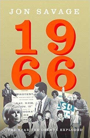 1966 the year the decade exploded by jon savage reviews