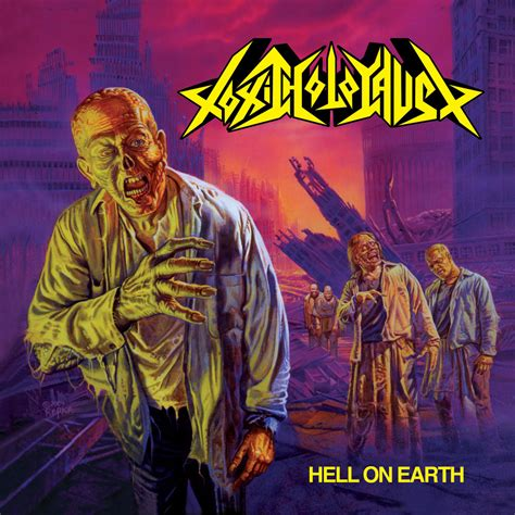 Hell On Earth hell on earth toxic holocaust