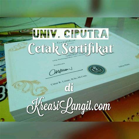 Kertas Untuk Sertifikat cetak sertifikat dari univ ciputra kreasi langit
