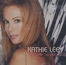 kathie lee gifford love love never fails kathie lee gifford song wikipedia