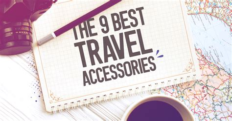 best travel accessories the 9 best travel accessories for your next business trip