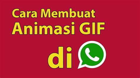 teknik membuat video animasi cara membuat animasi gif di whatsapp youtube