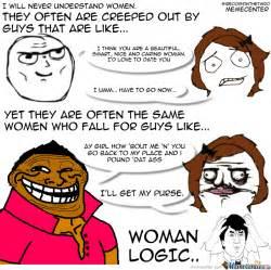 Meme For Women - woman logic by sireddisonthethird meme center