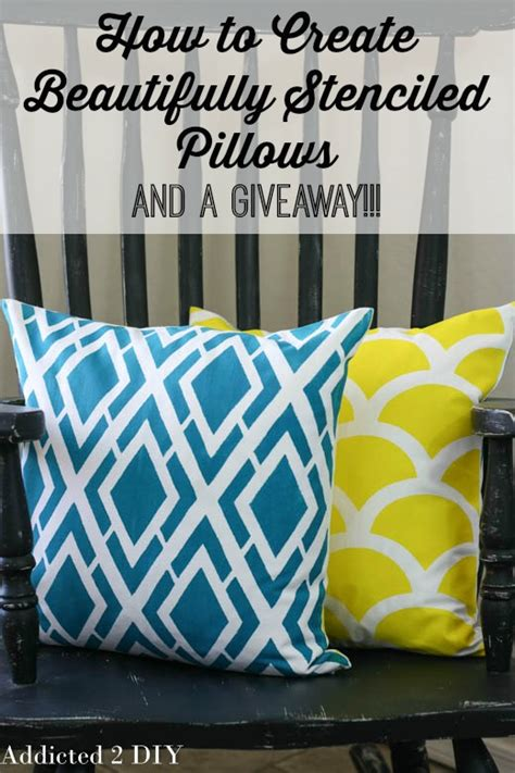How To Make A Giveaway - how to create beautifully stenciled pillows