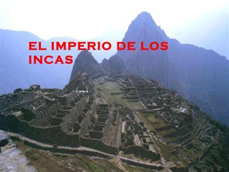 el imperio de los 8483462141 el imperio incaico