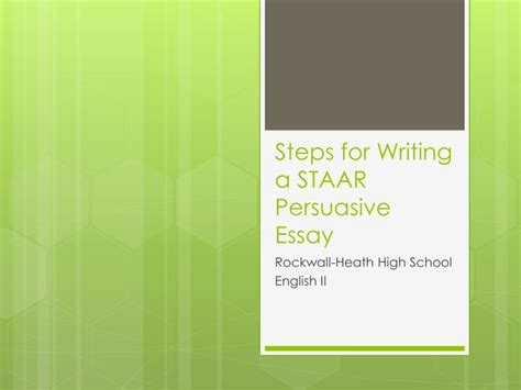 Steps To Write A Persuasive Essay by Ppt Steps For Writing A Staar Persuasive Essay Powerpoint Presentation Id 2210496