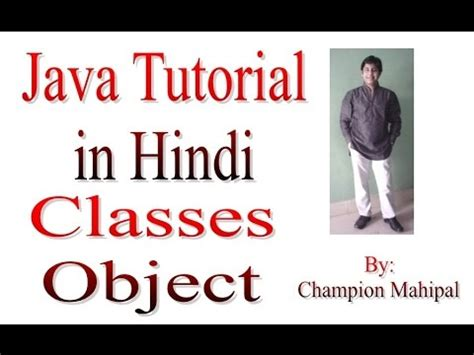java tutorial youtube in hindi learn java tutorial in hindi 12 classes and object with