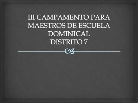 escuela dominical slideshare iii camento para maestros de escuela dominical