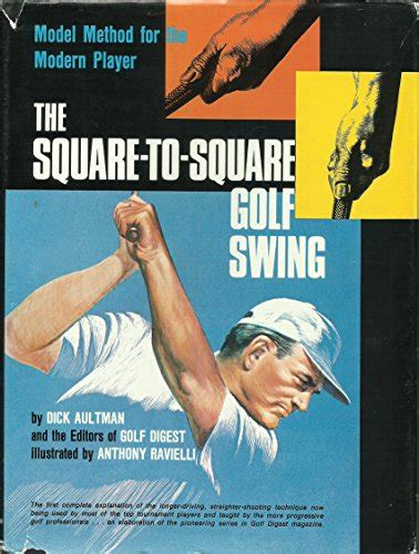 swing the handle not the clubhead biography of author dick aultman booking appearances