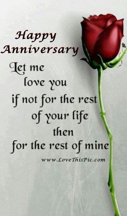 Happy Anniversary Let Me Love You For The Rest Of Your