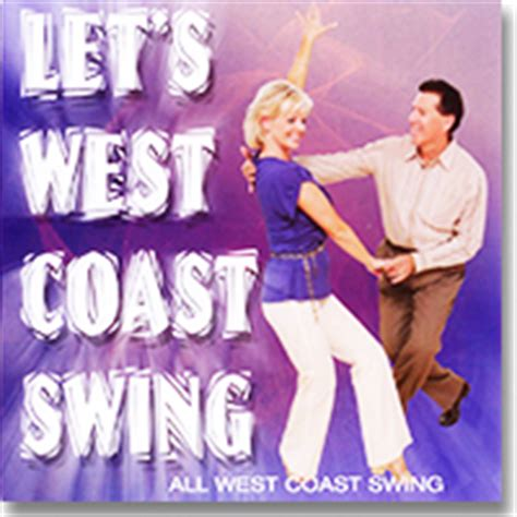 west coast swing dance music west coast swing dance music