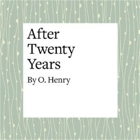 Is Is Possible To Detox After 20 Years On Drugs by After Twenty Years By O Henry Reviews Discussion