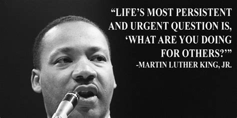 mlk quote mlk jr asked us what are you doing for others here s