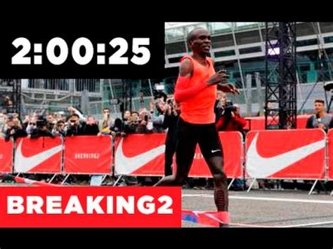 Breaking In Or Breaking Out 2 by Breaking 2 Eliud Kipchoge Corre Marat 243 N En 2 00 25