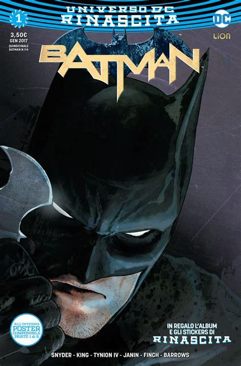 rinascita batman vol 1 scott snyder tom king news dc comics la rinascita italiana di gennaio rw edizioni