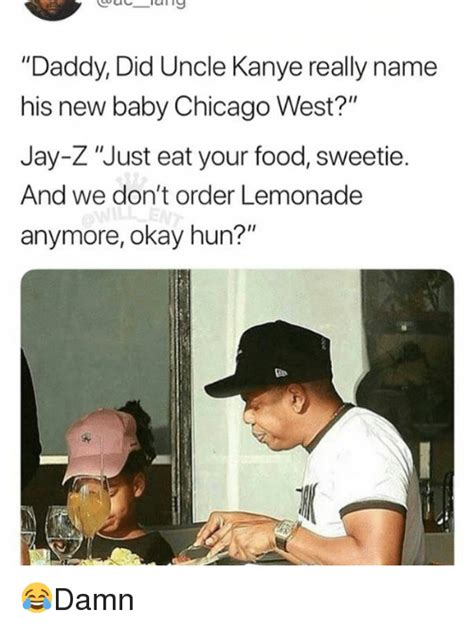 Kanye And Jay Z Meme - daddy did uncle kanye really name his new baby chicago