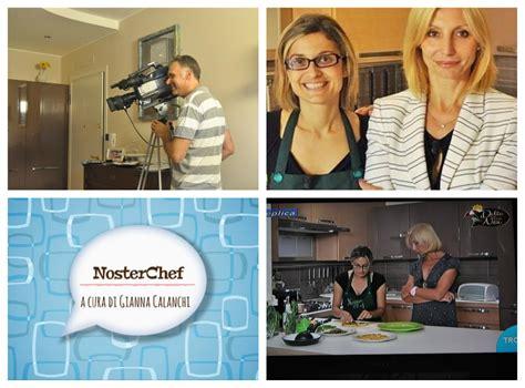 programma di cucina nosterchef il programma di cucina in onda su trc tv