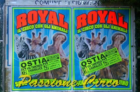 royal circus ad ostia rm passione circo tutto quello vuoi sapere sul circo