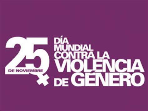 25 frases para el 25 de noviembre 25 de noviembre d 205 a internacional para la eliminaci 211 n de
