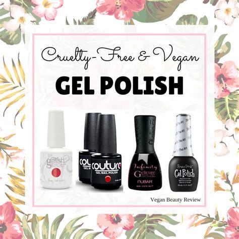 cruelty free and vegan gel nail list vegan