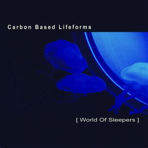 Carbon Based Lifeforms World Of Sleepers by Rho Xs Sundaze 1623