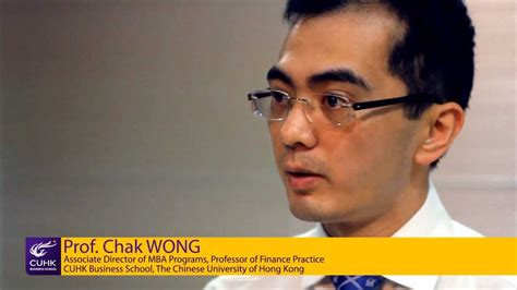 Cuhk Mba Review by Areas Of Excellence Professor Chak Wong Talks About