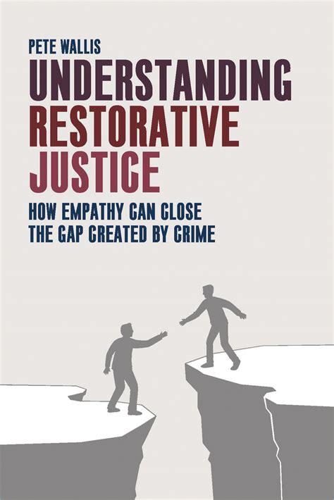 restorative justice dissertation restorative justice essay uk