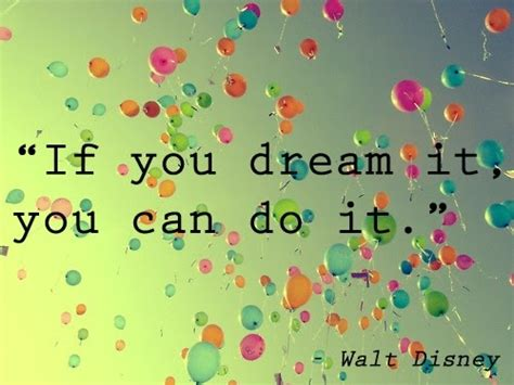 movie quotes you can do it se puoi sognarlo blomming blog su inspirational