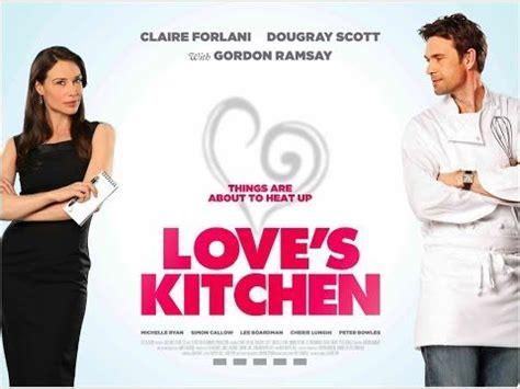 film love complet en francais love s kitchen film romantique en francais complet