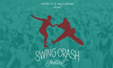 swing crash festival swing crash festival 2017 vincenzo fesi
