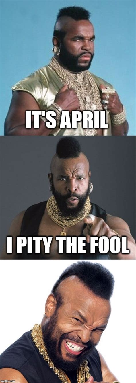 I Pity The Fool Meme - such pity wow imgflip