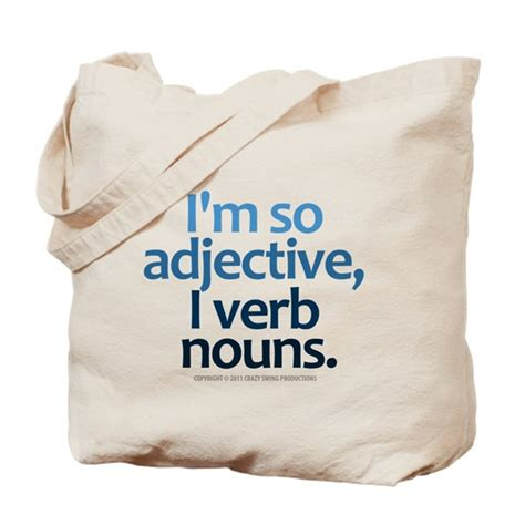i m so adjective tote bag by crazyswing