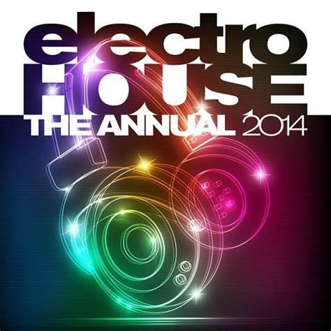 house music album covers electro house the annual 2014 cd1 mp3 buy full tracklist