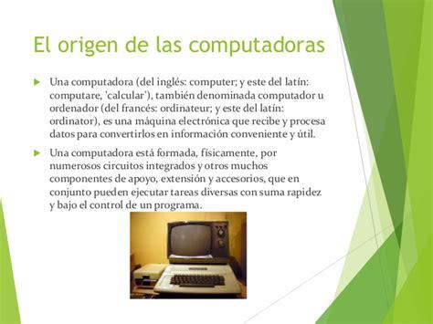 el origen de la el origen de las computadoras
