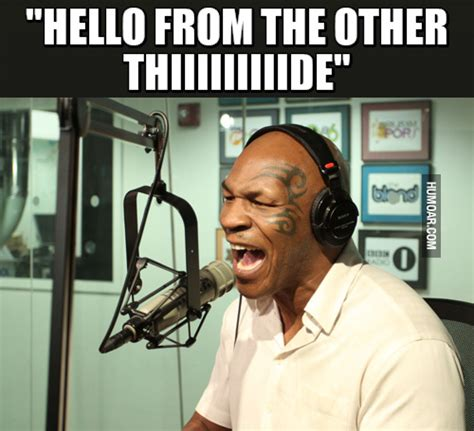 From The Other Side hello from the other side mike tyson rendition humoar