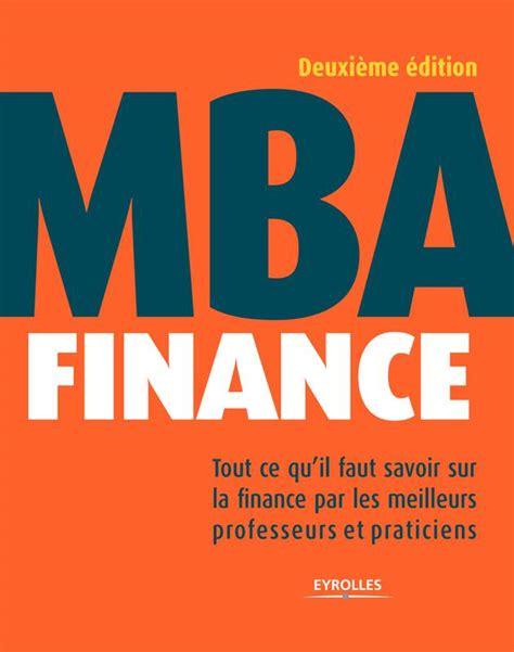 Qu Mba by Ebook Mba Finance Tout Ce Qu Il Faut Savoir Sur La