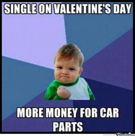 Valentines Day Single Meme - success kid is single on valentine s day by ben meme center