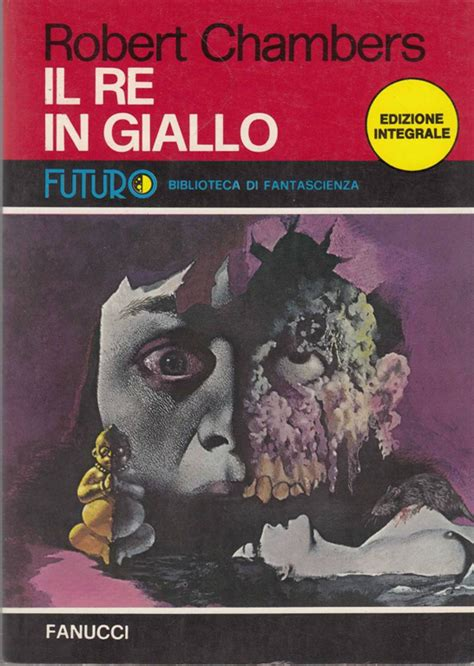il re giallo 8867316826 i classici del fantastico il re in giallo the king in yellow 1895 di robert william chambers