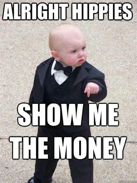 Show Me Meme - show me the money funny pictures to pin on pinterest