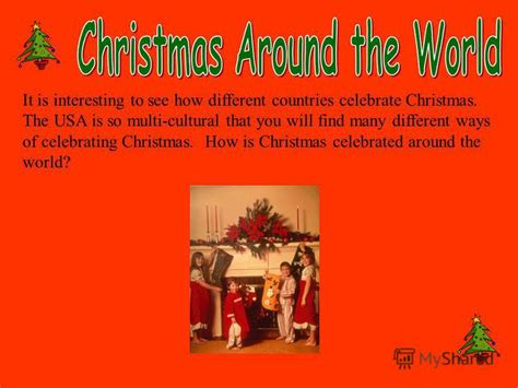 which country does christmas come from презентация на тему quot it is interesting to see how different countries celebrate the