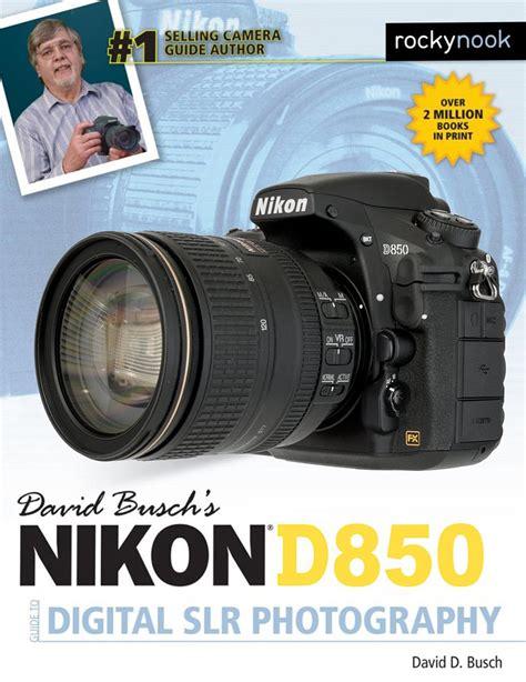 nikon book nikon d850 books available for pre order nikon rumors