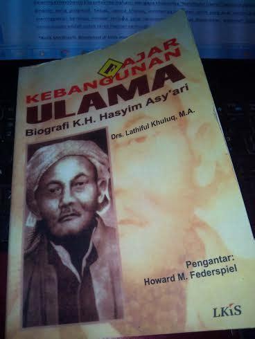 Reposisi Islam Di Era Globalisasi Lkis samudera ilmu kh hasyim asy ari islami dot co