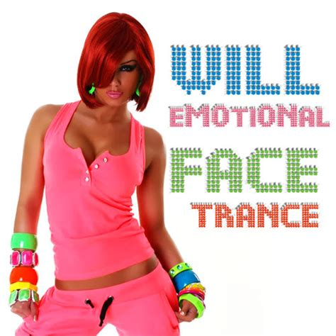 energetic emotional melodic trance music mix hq va will emotional face trance 2013 trance best dj mix