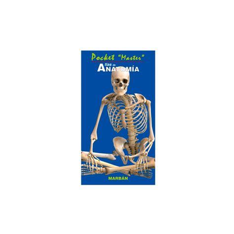 marban libreria pocket quot master quot atlas de anatom 237 a marb 193 n m 233 xico