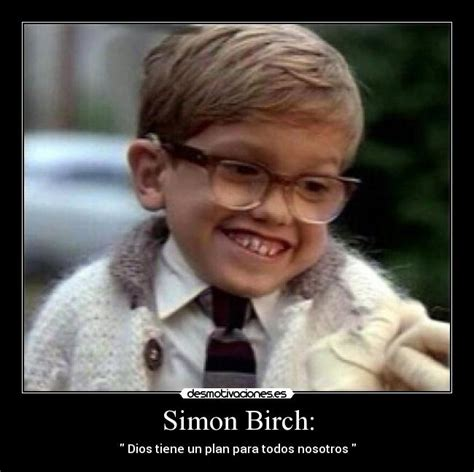 Simon Birch Meme - usuario lucia garcia montero 98 desmotivaciones