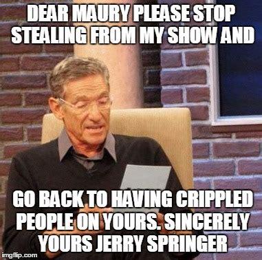 Jerry Springer Memes - maury lie detector meme imgflip