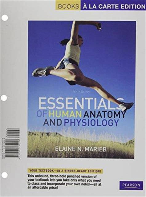 human anatomy physiology books a la carte edition 11th edition books essentials of human anatomy and physiology books a la
