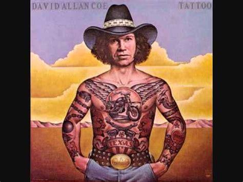 david allan coe tattoo david allan coe hey