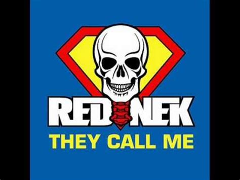 They Call Me rednek they call me radio mix
